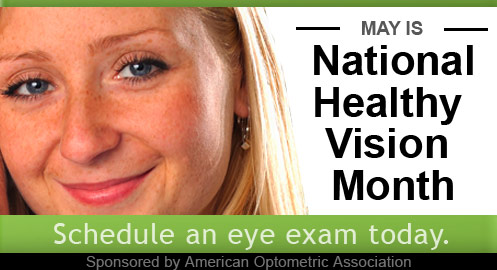 May is National Healthy Vision Month - Christopherson Eye Clinic, Amery, Wisconsin